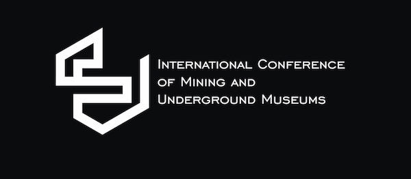International Conference of Mining and Underground Museums